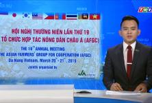 THVL | Hội nghị hợp tác nông dân Châu Á lần thứ 19