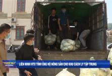 Liên minh HTX tỉnh Hải Dương ủng hộ nông sản cho khu cách ly tập trung