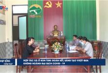 Hợp tác xã ở Kon Tum: Đoàn kết, sáng tạo vượt qua khủng hoảng đại dịch Covid-19