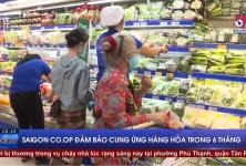 Saigon Co.op đảm bảo cung ứng hàng hóa trong 6 tháng