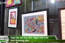 Dân Việt: Hợp tác xã Vụn Art - Nơi kết nối của những